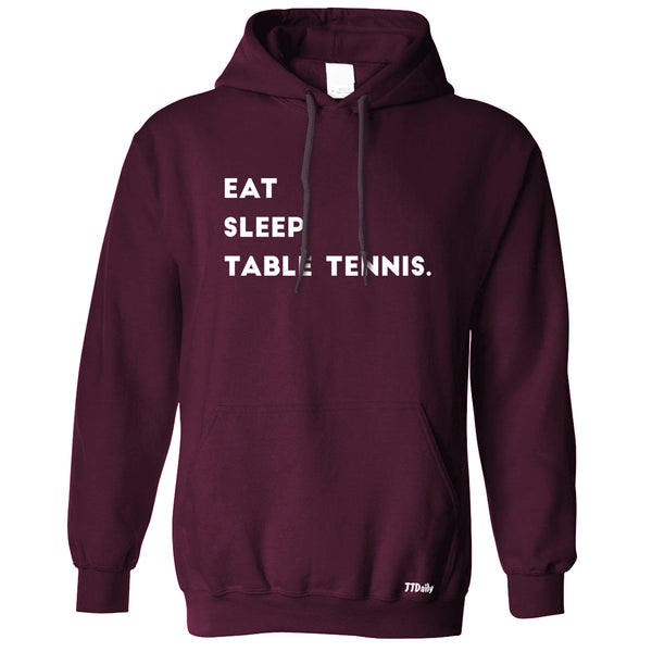 Eat Sleep Table Tennis Hoodie