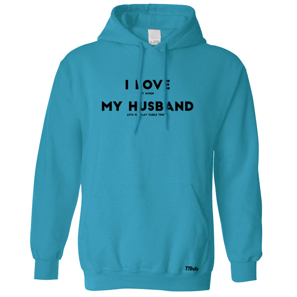 I Love My Husband Hoodies