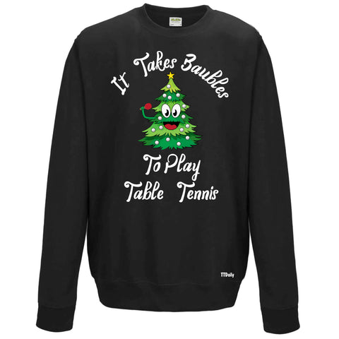 It Takes Baubles To Play Table Tennis Christmas Jumper