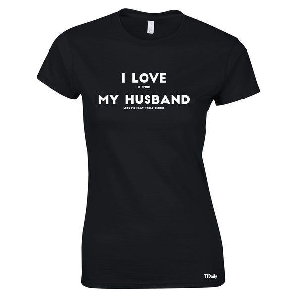 I Love My Husband Womens T-Shirts