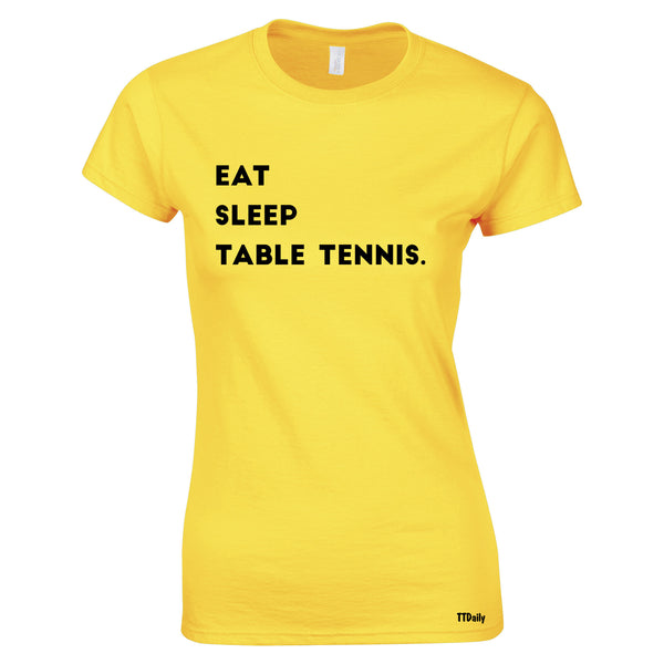 Eat Sleep Table Tennis Womens T-Shirt