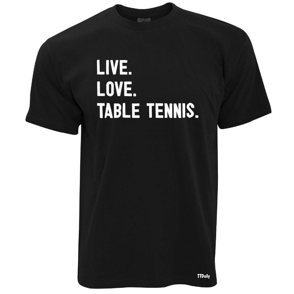 Live, Love, Table Tennis. Men's T Shirt