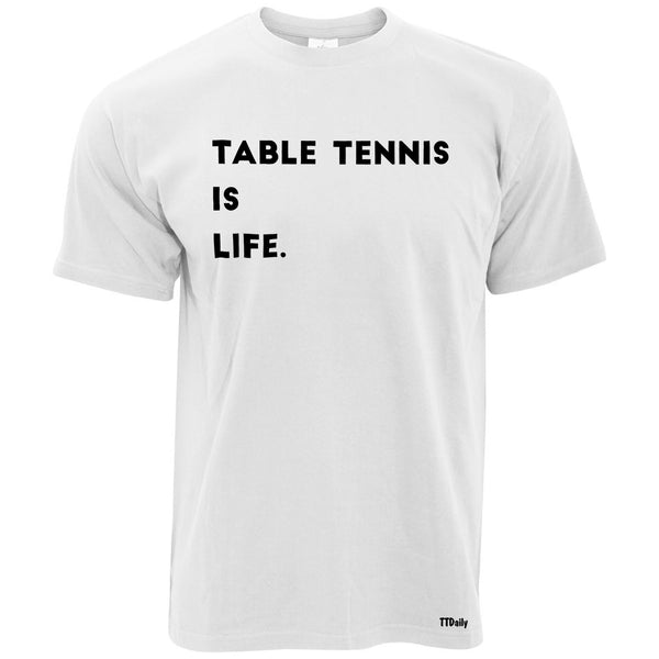 Table Tennis Is Life Mens T-Shirt