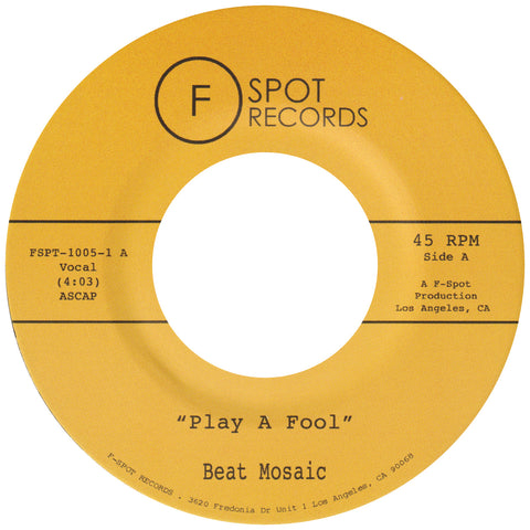 BEAT MOSAIC - Play A Fool b/w Shape of Your Love