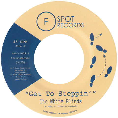 THE WHITE BLINDS - Get To Steppin' b/w Blinded
