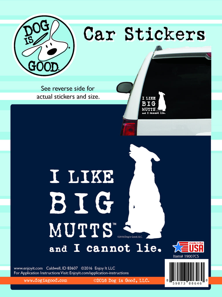 I like BIG Mutts Dog is Good car decal