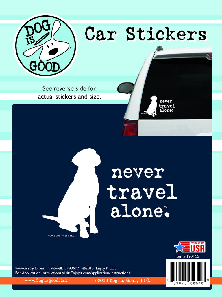 never travel alone dog sticker