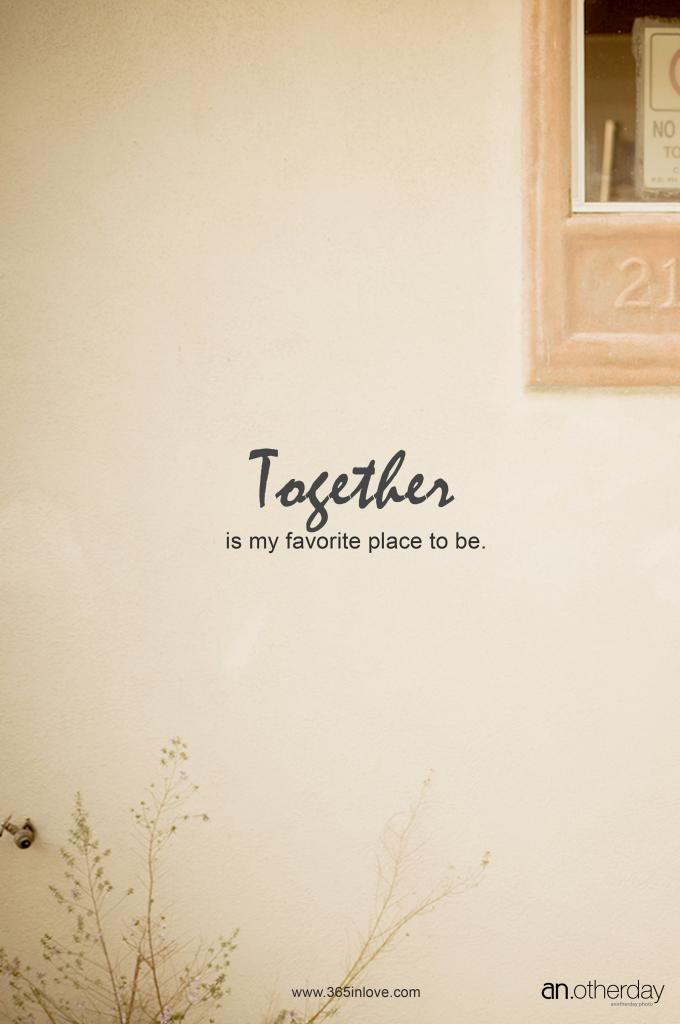 together is my favorite place to be blog posting