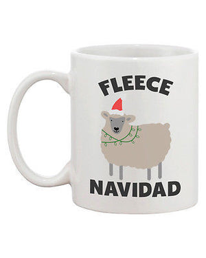 Fleece Navidad Cute Holiday 11oz Coffee Mug Cup- Funny Christmas Gift Idea - 365INLOVE