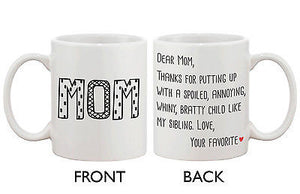 Cute Ceramic Coffee Mug for Mom - Dear Mom From Your Favorite 11oz Mug Cup - 365INLOVE