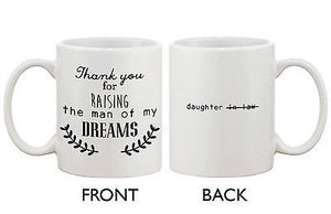 Mother-In-Law Gift Coffee Mug -Thank You For Raising the Man of My Dream - 365INLOVE