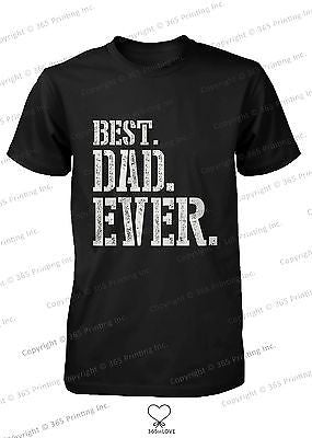 Best Dad Ever Stencil Style T-Shirt - Father's Day Gift Idea, Gift for Dad - 365INLOVE