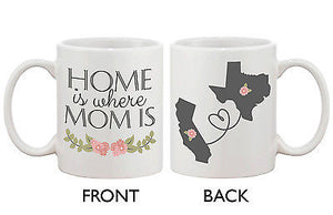 Personalized Long Distance Relationship Mugs for Mom - Home Is Where MOM Is - 365INLOVE