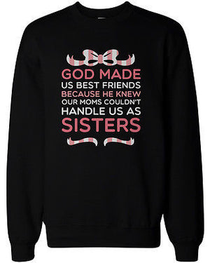 God Made Us Best Friends BFF Matching Sweatshirts for Best Friends - 365INLOVE