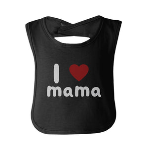 I Love Mama Cute baby Bibs Funny Infant Snap On Bib Great Baby Shower Gift - 365INLOVE