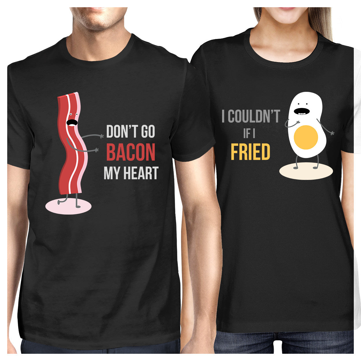 d64169e84b Don't Go Bacon My Heart, I Couldn't If I Fried Matching Couple Shirts ...