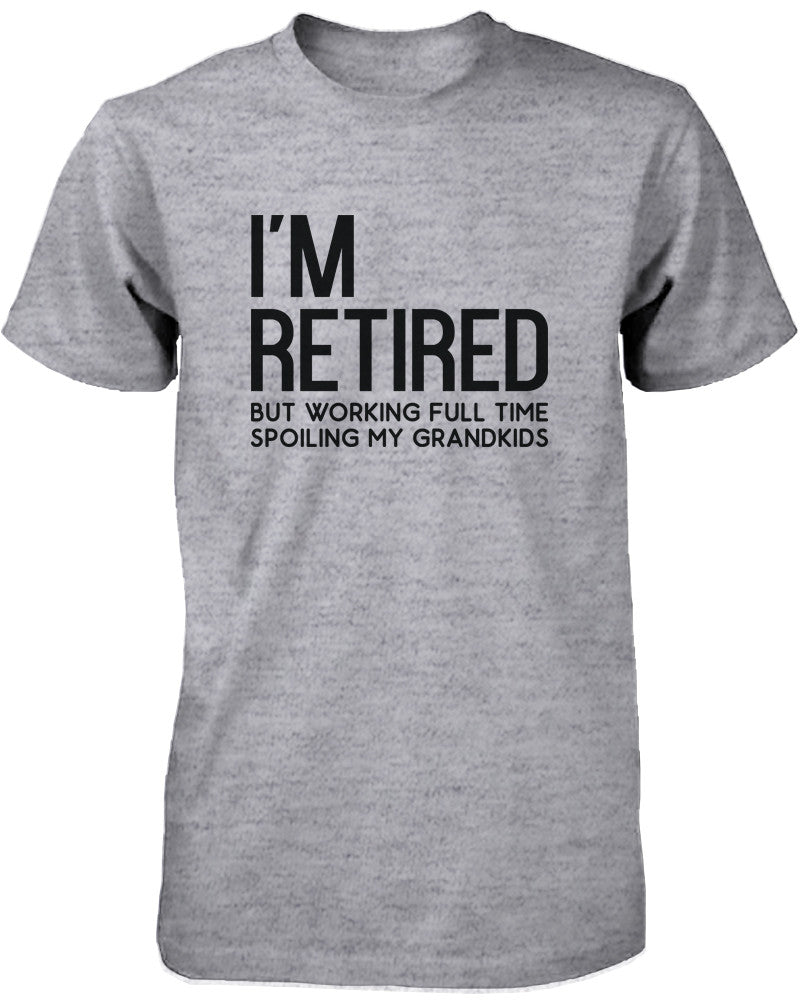I\'m Retired Cute Shirt for Grandfather Cute Tee Christmas Gifts for ...