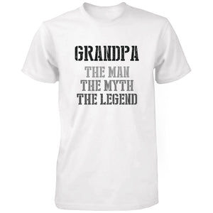 Grandpa Man Myth Legend White T-shirts