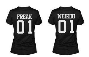 Freak 01 Weirdo 01 Matching Best Friends T Shirts BFF Tees For Two Girls Friends - 365INLOVE