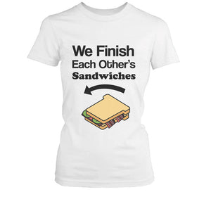 We Finish Each Others Sandwich BFF Shirt Cute Matching Best Friends T-shirt - 365INLOVE