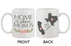 Home Is Where Mom Is Mug - 365INLOVE