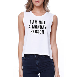 Not A Monday Person Crop Tee