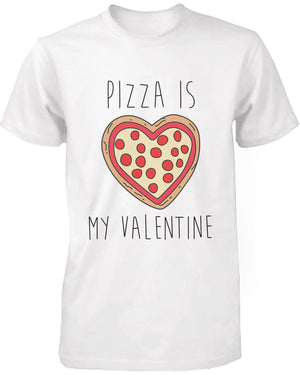 Men's Funny Graphic Tees - Pizza Is My Valentine White Cotton T-shirt - 365INLOVE