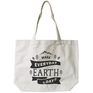 Make Everyday Earth Day Canvas Bag Natural Canvas Tote Cute Bag for School - 365INLOVE