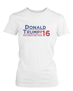 Donald Trump 2016 Make American Great Again Campaign Women's Tshirt White Tees - 365INLOVE