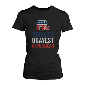 World's Okayest Republican T-Shirt for Women