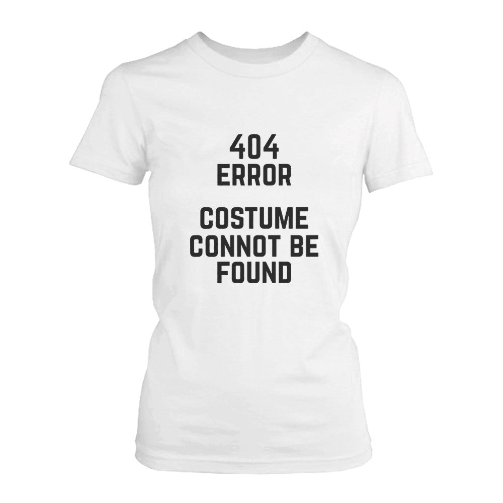 404 error custom not found t shirt halloween tee ladies cute shirt 365inlove - Halloween Shirts For Ladies