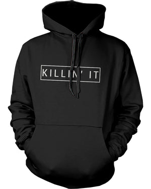 Killin' It Graphic Hoodie Trendy Hooded Sweatshirts Pullover Fleece Sweaters - 365INLOVE