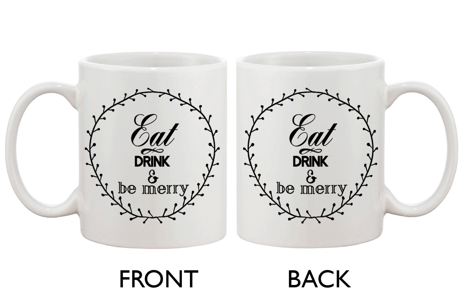 Eat Drink And Be Merry Mugs For Holiday Christmas Gift