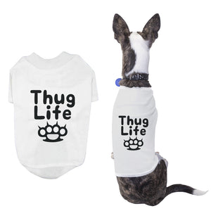 Thug Life Pet T-shirt Funny Dog White Shirts Cute Short Sleeve Tee for Puppy - 365INLOVE