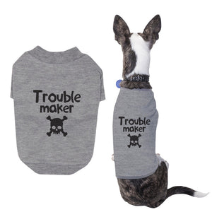 Small Dog Trouble Maker Dog Shirt Pet Cloth Cute Puppies Clothe - 365INLOVE