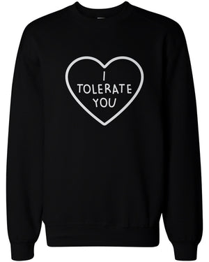 I Tolerate You Women's Cute Graphic Sweatshirt Black Crewneck Pullover Fleece Sweater - 365INLOVE