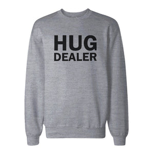 Hug Dealer Cute Sweatshirt