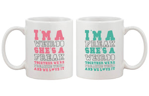 Cute Coffee Mugs for Best Friends - Together We're Freaking Weird - BFF Mug - 365INLOVE