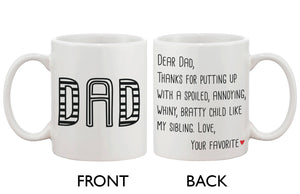 Father's Day Mug for Dad - From Your Favorite Child, Mug Gift for Father - 365INLOVE