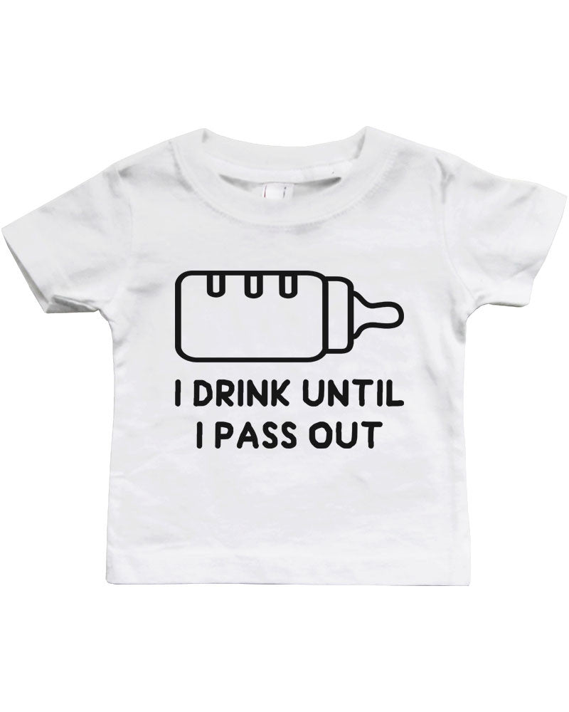 9afbfacab Graphic Snap-on Style Baby Tee, Infant Tee - Drink Until I Pass Out ...