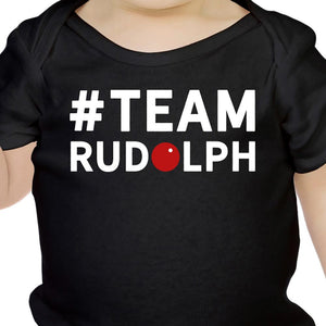 #Team Rudolph Baby Bodysuit Christmas Infant Bodysuit Holiday Gift - 365INLOVE