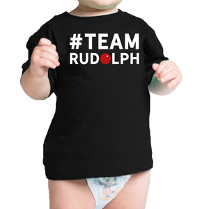 #Team Rudolph Baby T-shirt Christmas Infant Tee Holiday Gifts - 365INLOVE