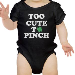 Too Cute To Pinch Cute Baby Bodysuit For St Patricks Day Funny Gifts - 365INLOVE