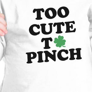 Too Cute To Pinch Black Cute Infant Baby Shirt For St Patricks Day - 365INLOVE