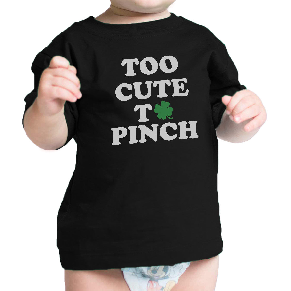 e31ce54c5 Too Cute To Pinch White Funny Design Baby Tee For St Patricks Day ...