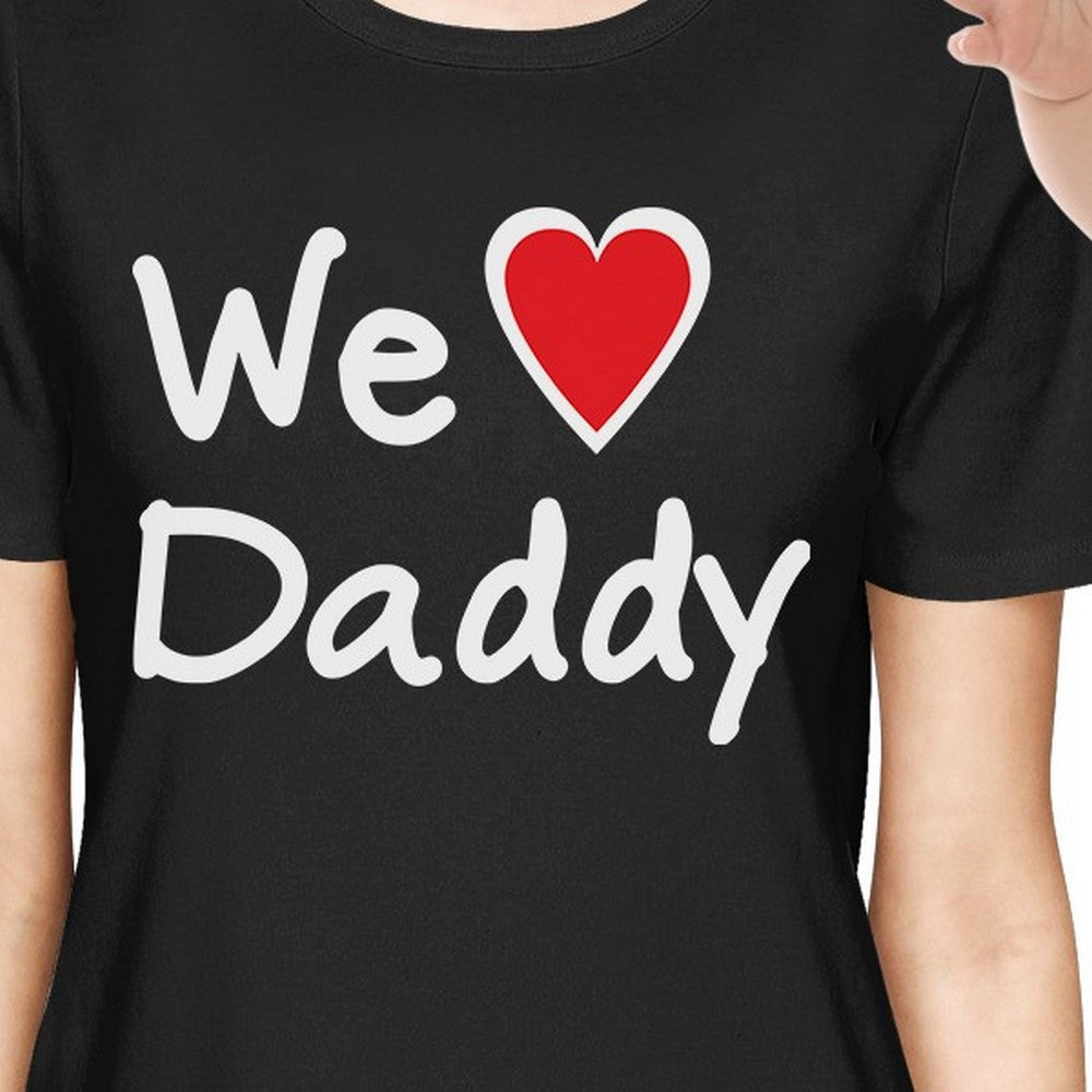 3750c95b We Love Daddy Black Mom and Baby Matching Outfits Fathers Day Gifts ...