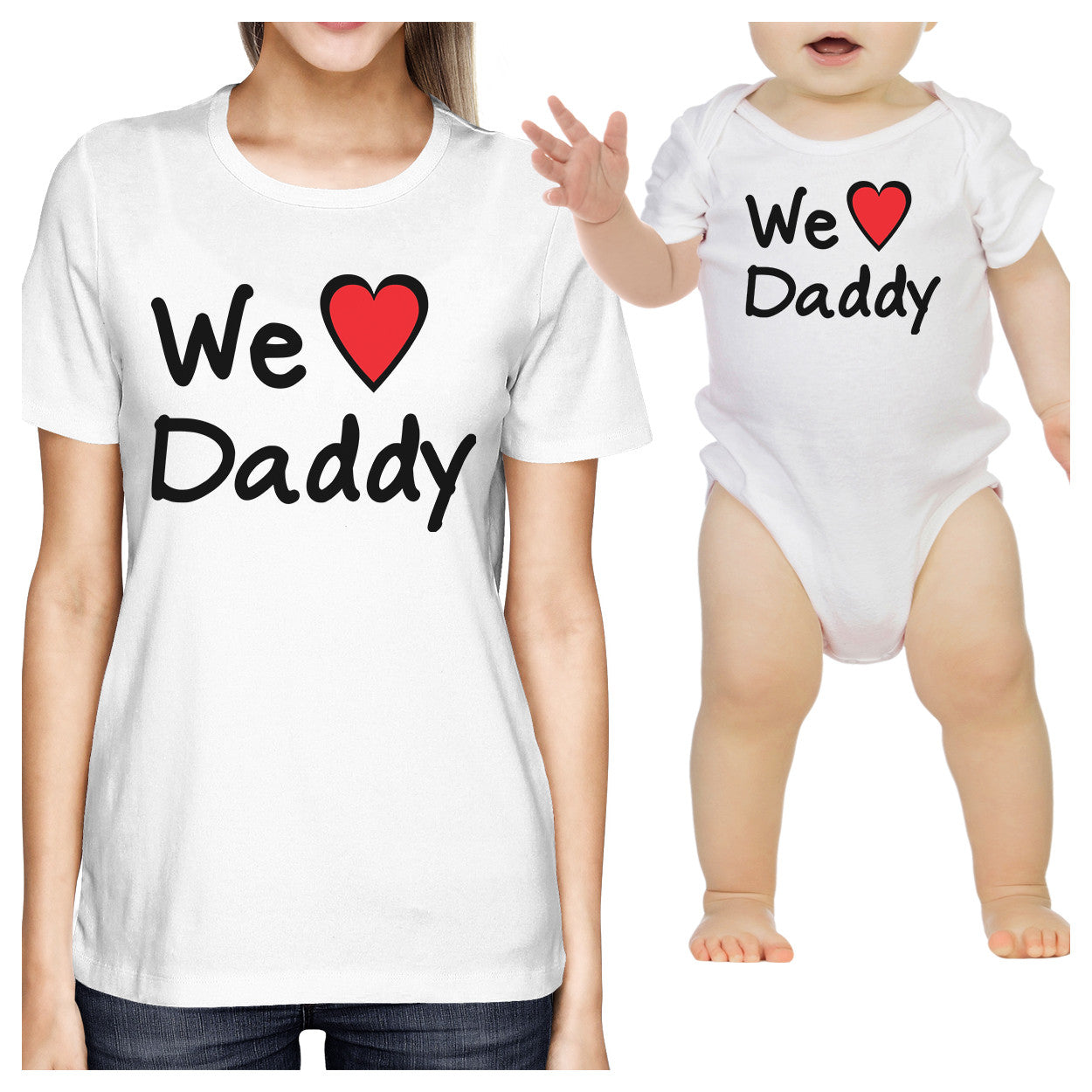 485996e508 We Love Daddy White Mom and Baby Matching Shirts Cute Gifts For Dad ...