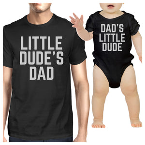 Little Dude Black Funny Design Dad and Baby Boy Matching Outfits - 365INLOVE