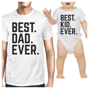Best Dad And Kid Ever White Dad Baby Funny Matching Tops Cute Gifts - 365INLOVE