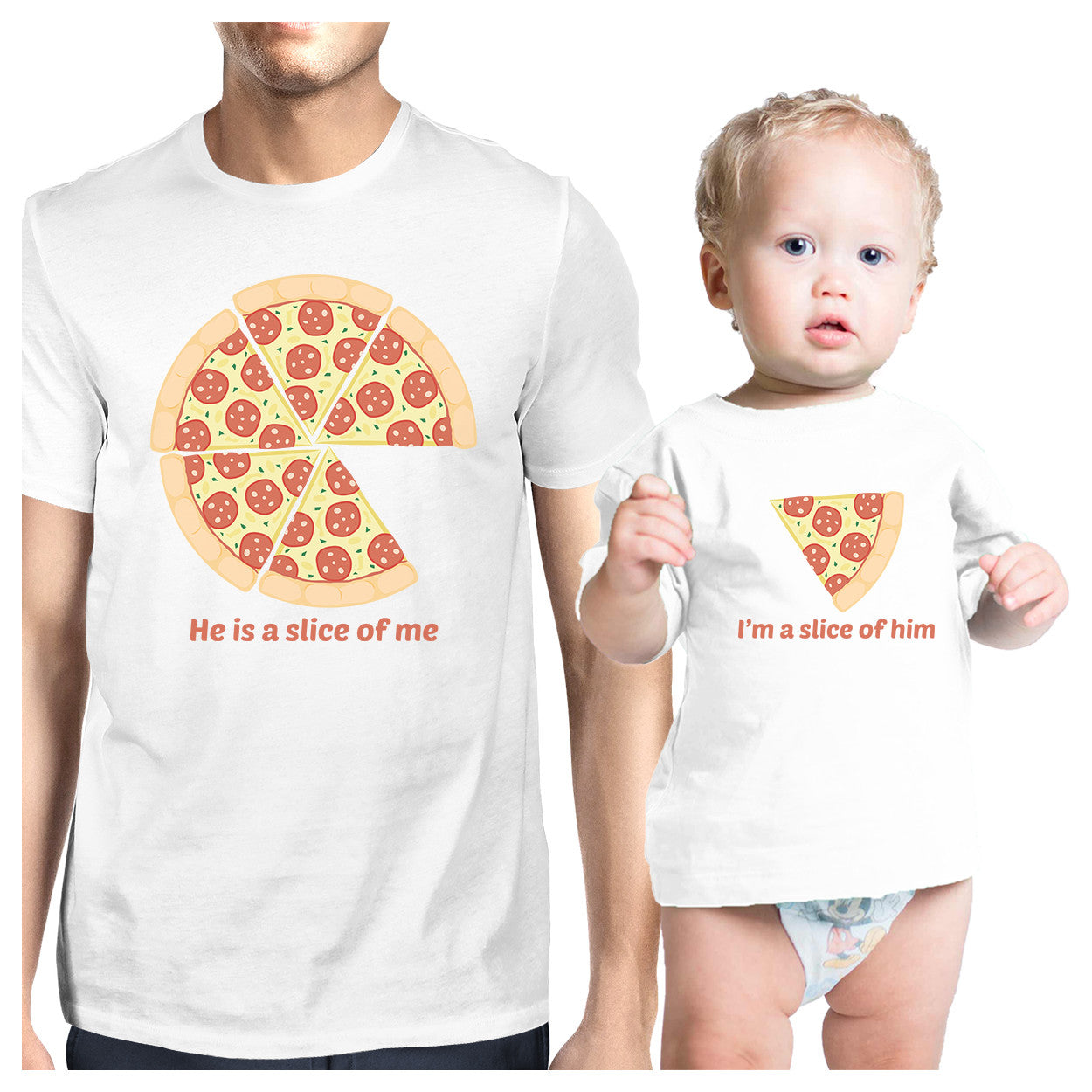 5716095c1 He Is A Slice Of Me I'm A Slice Of Him Pizza Dad and Baby Matching White  Shirt